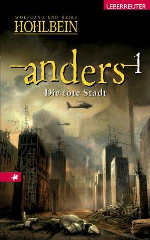 Die tote Stadt (Anders, #1)