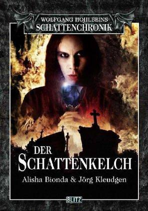 Der Schattenkelch by Jörg Kleudgen