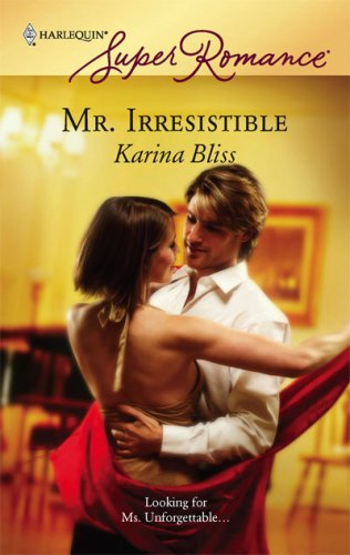Mr. Irresistible by Karina Bliss