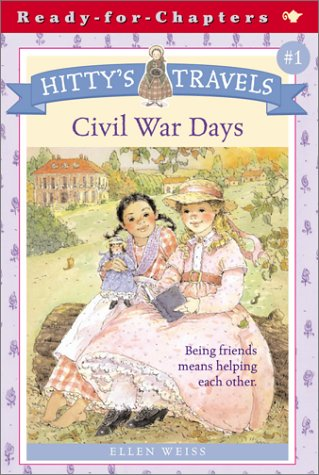 Hitty's Travels #1: Civil War Days