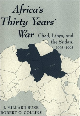 africa-s-thirty-years-war-chad-libya-the-sudan-1963-1993