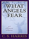 What Angels Fear