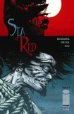 Sea of Red Volume 1: No  Grave But the Sea