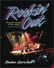 Rockin' Out: Popular Music In The Usa