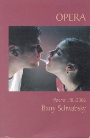 Opera: Poems 1981 2002