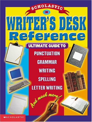 Scholastic Writer's Desk Reference by Marvin Terban