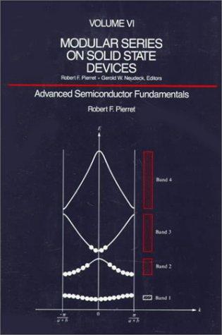 Advanced Semiconductor Fundamentals by Robert F. Pierret