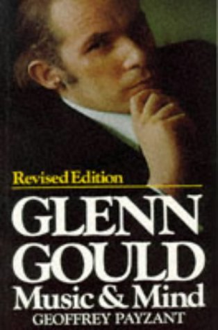 Glenn Gould: Music and Mind