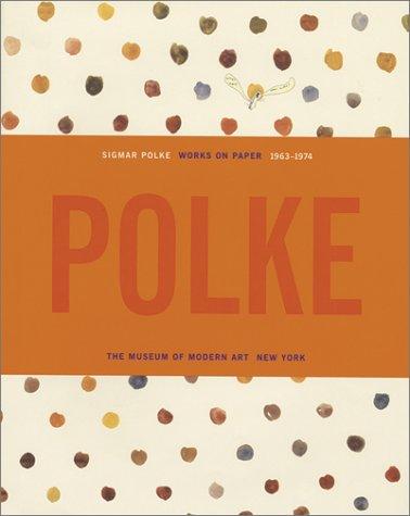 Sigmar Polke: Works On Paper 1963 1974