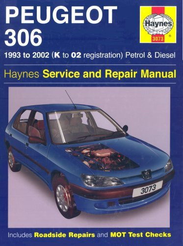 Peugeot 306 Petrol And Diesel Service And Repair Manual: 1993 To 2002