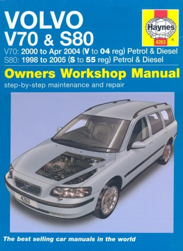 Volvo V70 And S80 Petrol And Diesel Service And Repair Manual: 1998 To 2005