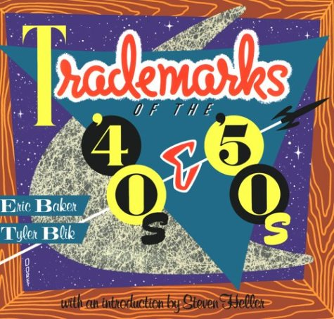 Trademarks of the '40s & '50s