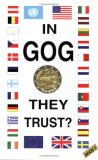 In Gog They Trust?