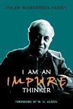 I Am an Impure Thinker