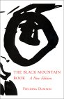 The Black Mountain Book: With Illustrations
