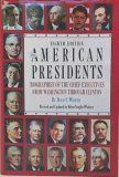 The American Presidents: Biographies of the Chief Executives from Washington Through Clinton (Guild America Books)