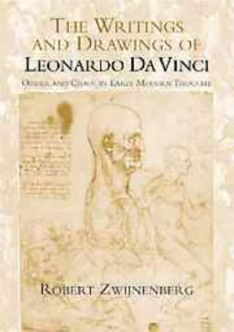 The Writings and Drawings of Leonardo Da Vinci: Order and Chaos in Early Modern Thought