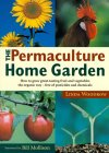 Permaculture Home Garden: How To Grow Great Tasting Fruit And Vegetables The Organic Way