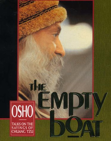 The Empty Boat: Talks on the Sayings of Chuang Tzu by Osho