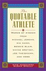 The Quotable Athlete by Michael McGovern