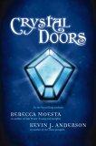 Crystal Doors (Crystal Doors, #1)