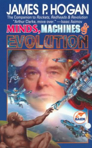 Ebook Minds, Machines & Evolution by James P. Hogan TXT!