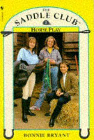 Horse Play (Saddle Club, #7)
