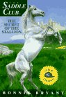 The Secret of the Stallion (Saddle Club Super Edition, #2)