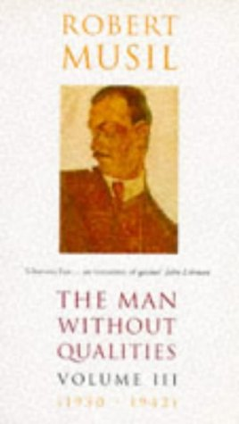 The Man Without Qualities: Vol 3