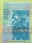 In Search of Dr Jekyll and Mr Hyde