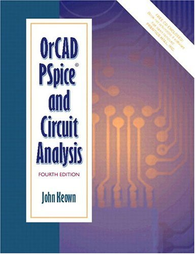 Or Cad Pspice And Circuit Analysis