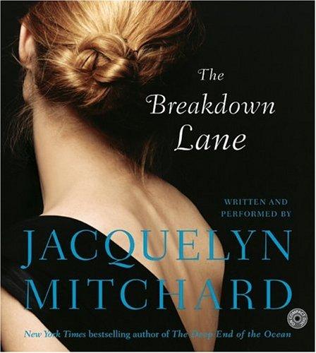 The Breakdown Lane CD by Jacquelyn Mitchard