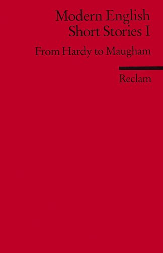 Modern English Short Stories 1. From Hardy to Maugham. ( Fremdsprachentexte).