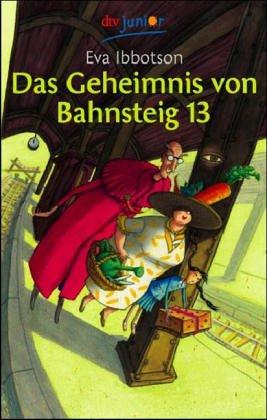 Das Geheimnis von Bahnsteig 13 by Eva Ibbotson