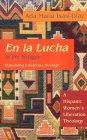 En La Lucha = In The Struggle: A Hispanic Women's Liberation Theology