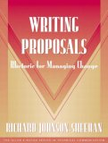 Writing Proposals (Part of the Allyn & Bacon Series in Technical Communication)