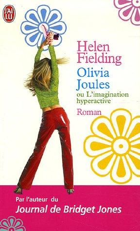 Ebook Olivia Joules Ou L'imagination Hyperactive by Helen Fielding read!