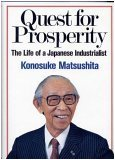 Quest for Prosperity: The Life of a Japanese Industrialist