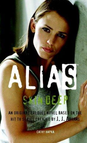 Alias:  Skin Deep (Prequel Series #11)