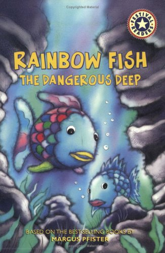 Rainbow Fish: The Dangerous Deep