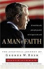 a-man-of-faith-the-spiritual-journey-of-george-w-bush