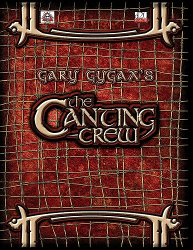 The Canting Crew (Gygaxian Fantasy Worlds, #1)