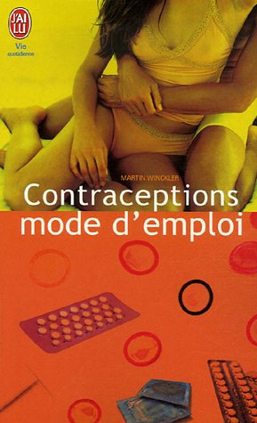 Contraceptions: Mode D'emploi