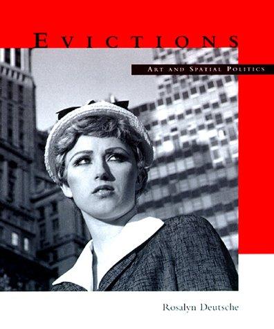 Evictions: Art and Spatial Politics