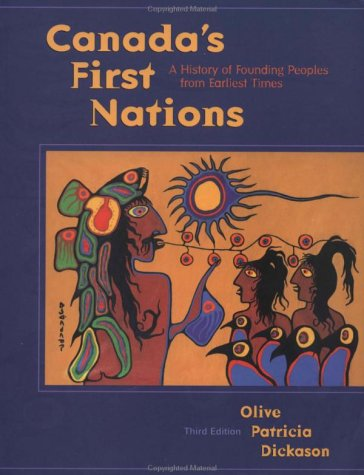 Canada's First Nations by Olive Patricia Dickason
