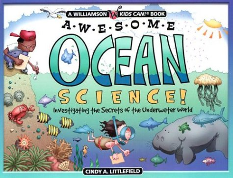 Awesome Ocean Science!: Investigating the Secrets of the Underwater World