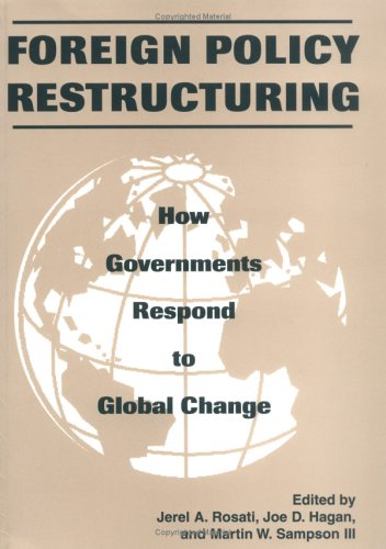 Foreign Policy Restructuring: How Governments Respond to Change