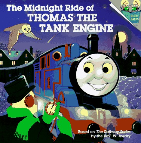 The Midnight Ride of Thomas the Tank Engine