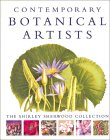 Contemporary Botanical Artists: The Shirley Sherwood Collection