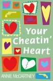 Your Cheatin' Heart by Annie McCartney